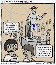 Hipster Pagans....   Sorry! Had to repost this one. I realized Hermes had an itty bitty wang and I would not want to offend the FB Gods with a mini schlong... I was going to try and make this longer so I could fit different words for penis in there as much as I could....but I didn't want to be a dick.