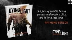 Today Techland announced the final touches are being put on a tie-in novel based on the upcoming action survival game Dying Light.