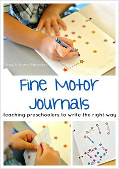 Teaching Preschoolers to Write Using Fine Motor Journals - You might think that teaching preschoolers to write involves letter tracing. Using fine motor journals is MUCH more effective and less frustrating! Preschool Journals, Preschool Literacy, Preschool At Home, In Kindergarten, Writing Center Preschool, 3 Year Old Preschool, Motor Skills Activities, Learning Activities, Writing Activities For Preschoolers