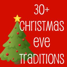 Ideas for Christmas Eve