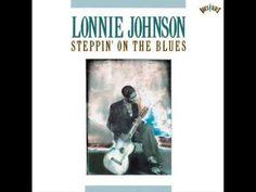 """Lonnie Johnson (Alonzo """"Lonnie"""" Johnson) fue un cantante, guitarrista y compositor de blues y jazz de origen estadounidense que nació el 8 de febrero de 1894 (o 1899).  Es una figura muy importante; de no ser por la prolífica brillantez de Lonnie Johnson, la guitarra en blues y jazz no se hubiera desarrollado en la manera que lo hizo. En este sentido fue un pionero que con su estilo peculiar contibuyó de manera decisiva a definir el futuro del instrumento ya desde los inicios del jazz."""