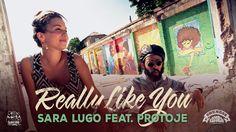 Sara Lugo feat. Protoje - Really Like You [Official Video 2014]