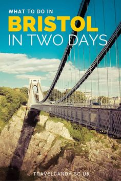 Savour the world-famous street art, harbourside, bridge, and museums in my 48hr mini guide to what to do in Bristol.