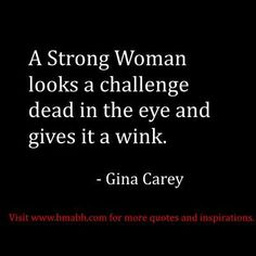 30+ Inspirational Quotes For The Women Who Are Strong At Heart - Page 2 of 3 - Trend To Wear