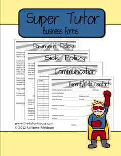 Super Tutor Themed Business Forms, $2.00.  A great pack of forms to get your tutoring business of to a great start.