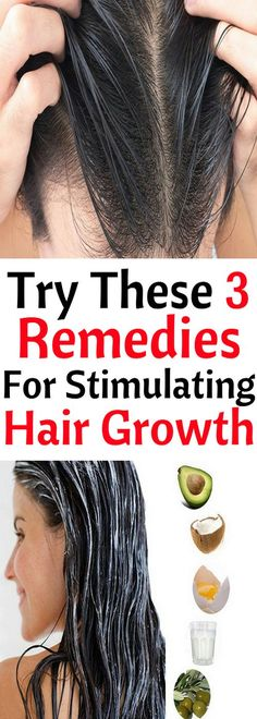 Hair Growth Stimulation Remedies, You Have to Try Them!