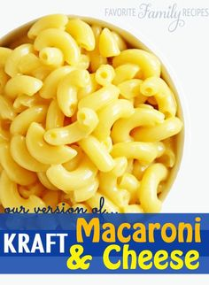 Our Version of KRAFT Macaroni & Cheese -- this is nice and creamy-- just the way the kids like it!!!