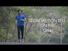 Panasonic Lumix GH4 Slow Motion Test