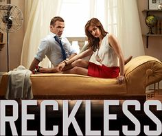 Reckless... Awesome show on CBS