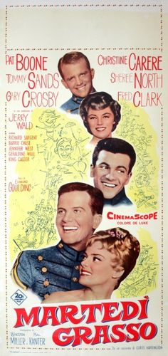 """Italian Movie Poster for """"Mardi Gras"""" starring Pat Boone and written by Curtis Harrington Sheree North, James Whale, Pat Boone, Churches Of Christ, Film Director, Sands, Mardi Gras, Growing Up, Icons"""