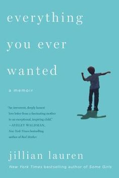 """Everything You Ever Wanted: A Memoir. """"A punk rock Scheherazade"""" (Margaret Cho) shares the zigzagging path that took her from harem member to PTA member…   ... http://scotfin.com/ says, Everything you ever wanted? You know there's a catch."""