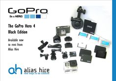 The brand new Go Pro 4 - Available now to hire from Alias Gopro Hero 4 Black, Hiring Now, Black Edition