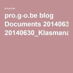 pro.g-o.be blog Documents 20140630_Klasmanagement_tips_trucs.pdf