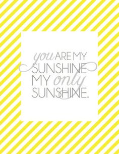 you are my sunshine free printables