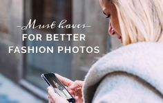 Blogger Must Haves for Better Fashion Photos | IFB