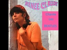 Renée Claude Chante Les Beatles Les Beatles, Album, Singers, Music, Card Book