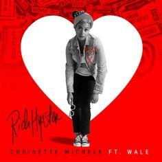 Chrisette Michele — Rich Hipster feat Wale (Single Artwork)