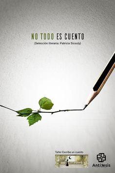 Antítesis Editorial:  NO TODO ES CUENTO (Selección literaria: Patricia...