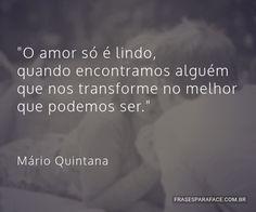 O amor só é lindo,...