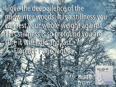 Quotes About Winter Woods Learn more at http://reflectionway.com