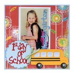 1st Day of School Scrapbook Page #sizzix