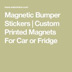 Magnetic Bumper Sticker Adult Funny Prank BEER NOW CHEEPER THAN - Custom car magnet bumper stickers