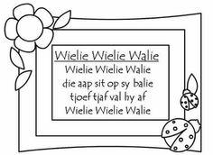 Afrikaans - wielie wiele walie Quotes Dream, Life Quotes Love, Preschool Songs, Kids Learning Activities, Robert Kiyosaki, Tony Robbins, Nursery Rymes, Old Nursery Rhymes, Alphabet Writing Practice