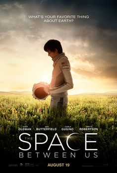 THE SPACE BETWEEN US starring Asa Butterfield | In theaters August 19, 2016