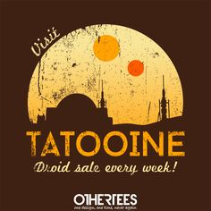 """Visit Tatooine"" by alecxps T-shirts, Tank Tops, Sweatshirts and Hoodies are on sale until 26th November at www.OtherTees.com Pin it for a chance at a FREE TEE #totooine #starwars #othertees #droids"