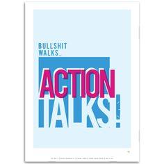 action talks.