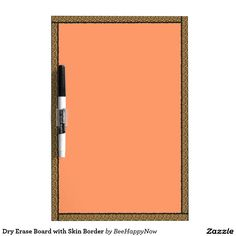 Dry Erase Board with Skin Border