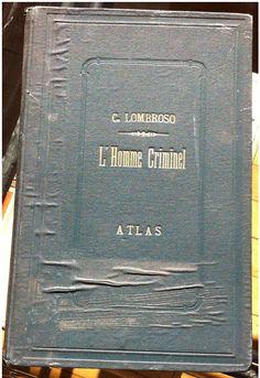 Lombroso: original copy of L'Homme Criminel, ed Darino
