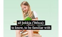 að þekkja: to know, to be familiar with