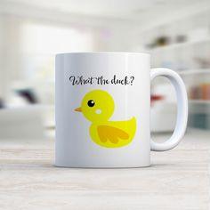 What the duck? MUG / Ceramic Mug / Coffee Mug/ Coffee Lover/ Fun Mug/ Duck Mug/ Funny Cute Mug/ Funny Gift/ Rubber Ducky