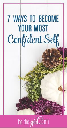 Love these tips for how to be a more confident woman!