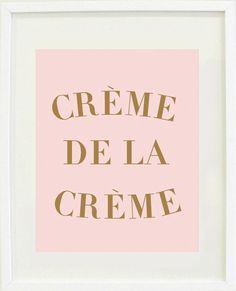 """Print Inspirational: 8 """"X 10 Quote print, Typography, Motivational, Office Decor, Crème de la Crème"""