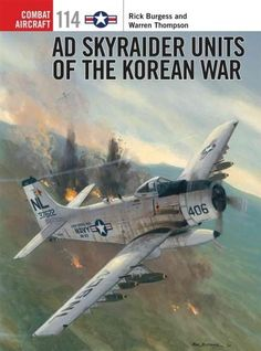 The Douglas AD Skyraider is considered the most effective naval aircraft of the…