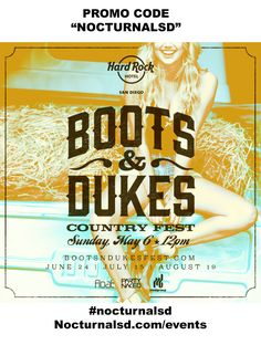"Boots & Dukes Country Fest Promo Code ""nocturnalsd"" Hard Rock    USE PROMO CODE ""NOCTURNALSD""    TICKETS SOLD AT https://nightout.com/events/boots-dukes-country-fest/tickets  Event Link https://nocturnalsd.com/event/boots-and-dukes-promo-code-nocturnalsd-hard-rock-san-diego-country-fest/    #bootsanddukes #bootsanddukesd #sdbootsanddukes #bootsanddukesmusicfest #bootsanddukescountryfest #countrysd #sdcountry #kson #incahootsd #incahoots #incahootsandiego #sandiegoincahoots #hardrocksd…"