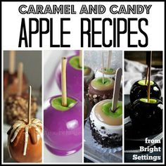10 Delicious Caramel and Candy Apple Recipes to make your mouth water this fall!