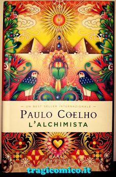 """""""L'Alchimista"""" è un libro scritto più di 20 anni fa, precisamente nel 1988, dal noto scrittore e poeta brasiliano Paulo Coelho. http://www.tragicomico.it/destino-delle-anime-gemelle/"""