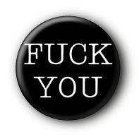 Fuck You Button Ansteckbutton