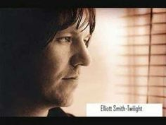 "Elliott Smith-Twilight - ""Haven't laughed this hard in a long time. Better stop now before I start crying. Go off to sleep in the sunshine. I don't want to see the day when it's dying."""
