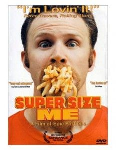 Super Size Me Movie Poster. Realfoodtraveler.com reviews Super Size Me.
