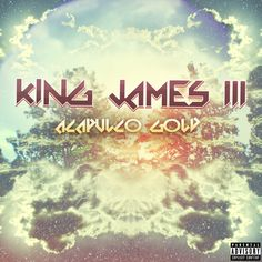 """Rogue Finesse Clique, Inc. Presents: King James III- """"Acapulco Gold."""" James is a native of White Plains, NY, where he has molded his craft into his own, new sound, with the intention of being an inspiration for many future generations. His passion does not end with just the music"""