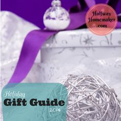 Holiday Gift Guide 2014 | The Halfway Homemaker