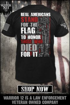 Real Americans stand for the flag for honor those who died for it. Stand For The Flag - Get yours now. Warrior 12 is a law enforcement veteran-owned company. Grunt Style Shirts, Shirt Style, Military Quotes, Military Life, Military Humor, Cool Shirts, Tee Shirts, Sense Of Entitlement, Warriors Shirt