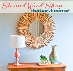 DIY multi-stained wood shim starburst mirror tutorial from Infarrantly Creative Diy Wood Stain, Wood Stain Colors, Paint Stain, Wooden Kitchen Floor, Diy Mirror, Mirror Crafts, Mirror Ideas, Faux Wood Beams, Starburst Mirror