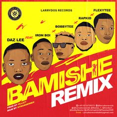 … The post Daz Lee ft Ironboi x BobbyTee x Rapkid x FlexyTee – Bamishe Remix appeared first on Music Arena Gh.