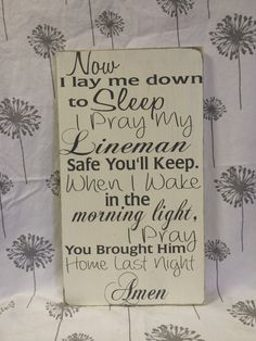 Now I lay Me down to Sleep I pray Lineman by MasonCreations2012