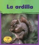 La Ardilla (Mi Gran Jardin) (Spanish Edition): Lola M. Schaefer, Paul Osborn: 9781403457578: Amazon.com: Books